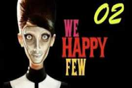 We Happy Few v34540